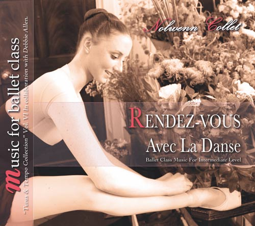Rendez-Vous Avec La Danse - Tutus and Tempo Collection Vol VI by Nolwenn Collet