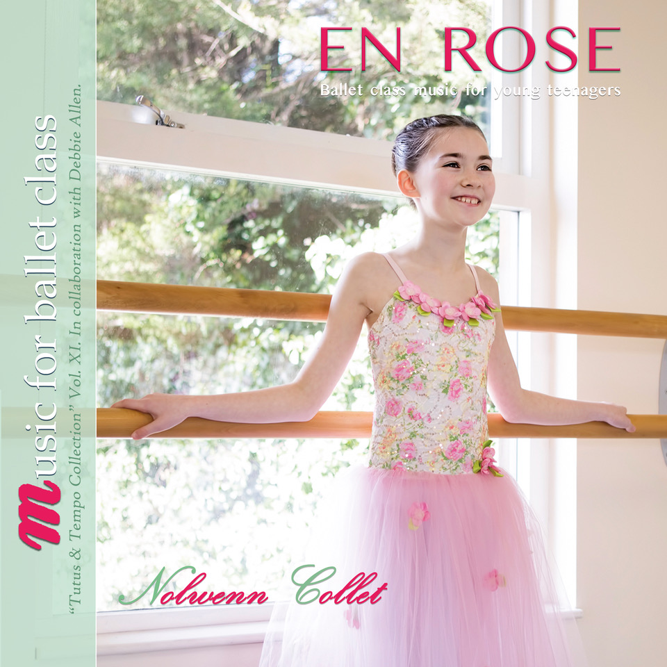 EN ROSE - Tutus and Tempo Collection Vol XI Music for Young Teenagers by Nolwenn Collett