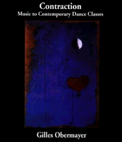 Contraction  - Modern Dance CD by Gilles Obermayer