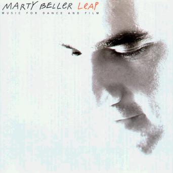 Leap  - Music for Dance and Film - Cd by Marty Beller