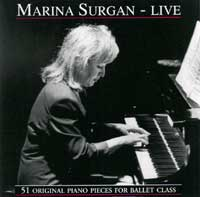 Marina Surgan - Live - original Piano for Ballet Class CD