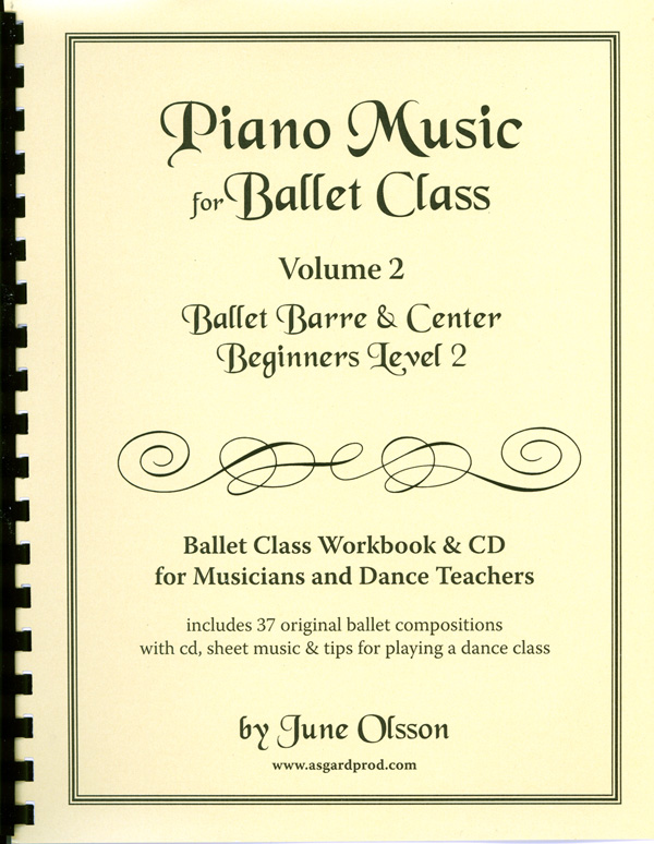 Piano Music for Ballet Class - Vol 2 - Beginners Level II Sheet Music book