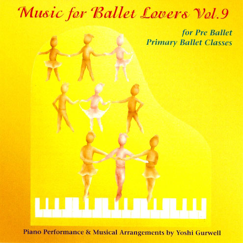 Music for Ballet Lovers - Vol 9 CD Cover - by Yoshi Gurwell