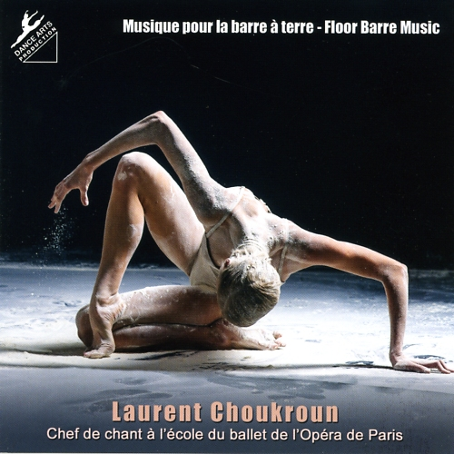 Dance Arts Production Vol 23 Floor Barre Ballet Class Cd by Laurent Choukroun