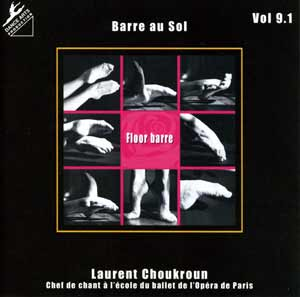 Dance Arts Production Vol 9.1 Floor Barre Ballet Class Cd by Laurent Choukroun