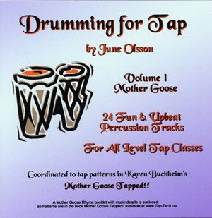Drumming for Tap - Volume 1 - Mother Goose
