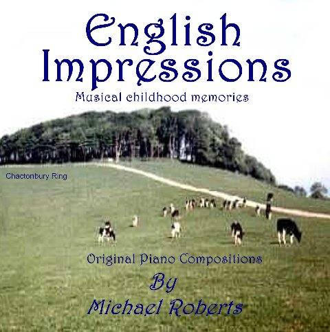 English Memories - Musical Childhood Memories by Michael Roberts
