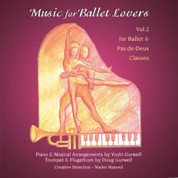 Music for Ballet Lovers Vol 2 for Ballet & Pax de Deux Classes - CD by Yoshi Gurwell ballet piano accompanist