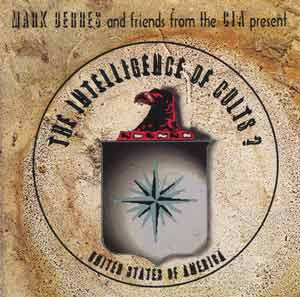 The Intelligence of Cults CD