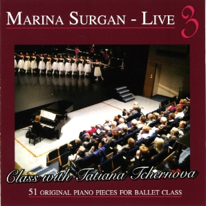 Marina Surgan Live 3 - Class with Tatiana Tchernova CD