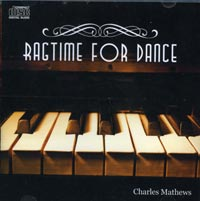 Ragtime for Dance - Ballet Cd by Charles Mathews