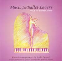 Music for Ballet Lovers - CD by Yoshi Gurwell ballet piano accompanist