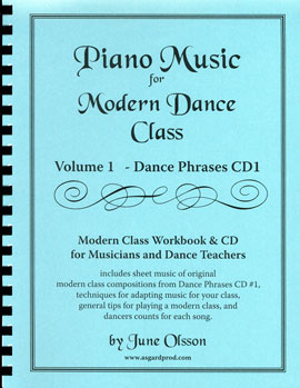 Piano Music for Modern Dance Class Volume 1 Dance Phrases - by June Olsson