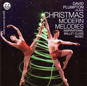 Christmas Modern Melodies - Ballet CD by David Plumpton - ballet accompanist