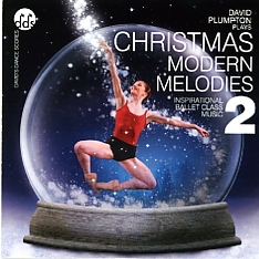 Christmas Modern Melodies 2 - Ballet CD by David Plumpton - ballet accompanist