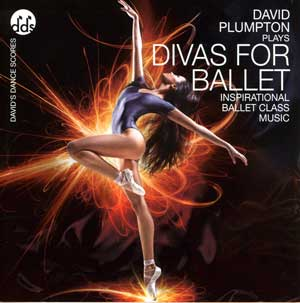 Divas for Ballet - Ballet CD by David Plumpton - ballet accompanist