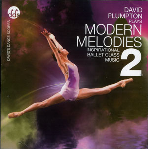 Modern Melodies 2 - Ballet CD by David Plumpton - ballet accompanist