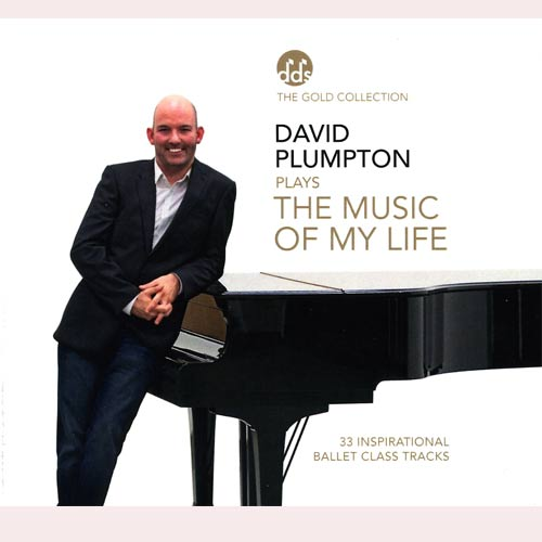 The Music of My Life - Ballet CD by David Plumpton - ballet accompanist