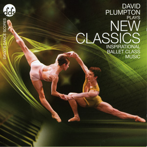 New Classics - Ballet CD by David Plumpton - ballet accompanist