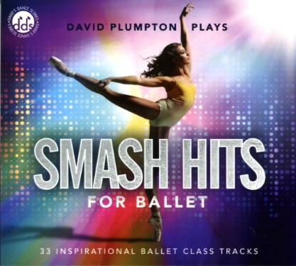 Smash Hits for Ballet by David Plumpton - ballet accompanist