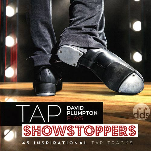 Tap Showstoppers - 45 Inspirational Tap Tracks by David Plumpton