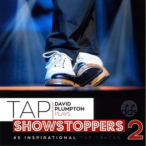 Tap Showstoppers 2 by David Plumpton