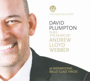 David Plumpton plays the music of Andrew lloyd Webber - Ballet CD by David Plumpton - ballet accompanist