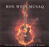 Pieces, Stories Without Words:  CD by Ron Wess Musaq