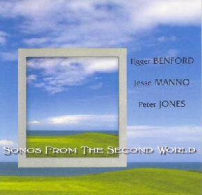 Songs Frm the Second World - Cd by Tigger Benford, Peter Jones, & Jesse Manno