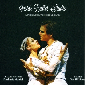 Inside Ballet Studio - Lower Level Technique Class CD for ballet class by Yee Sik Wong pianist