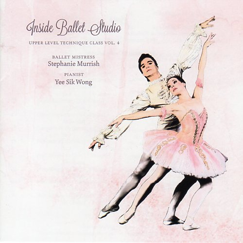 Inside Ballet Studio - Upper Level Technique Class Vol 4