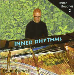 Inner Rhythms - Dance Routines 2 by Doug Gurwell