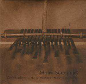 Mbira Sanctuary Musical Meditations featuring the Kalimba CD