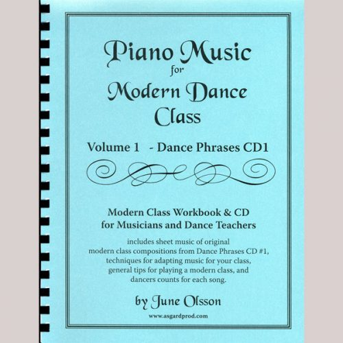 Piano Music for Modern Dance Class - Volume 1 by June Olsson