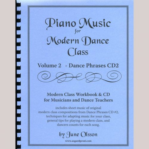 Piano Music for Modern Dance Class - Volume 2 by June Olsson