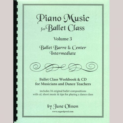 Piano Music for Ballet Class Vol 3 - Intermediate by June Olsson