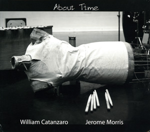 About Time by William Catanzaro & Jerome Morris
