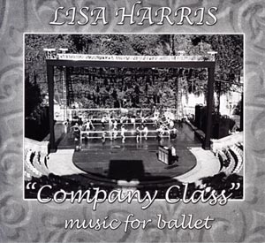 Company Class - Ballet Class CD by Lisa Harris CD Cover