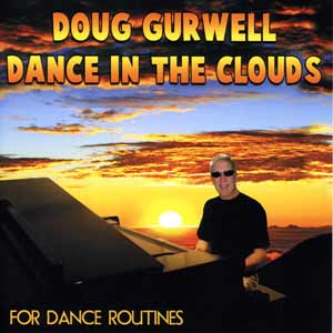Dance in the Clouds - For Dance Routines by Doug Gurwell