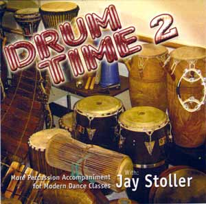 Drum Time 2 - CD by Jay Stoller