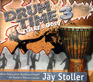 Drum Time 3 - That's Odd - CD by Jay Stoller