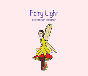 Fairy Light CD  - ballets for children