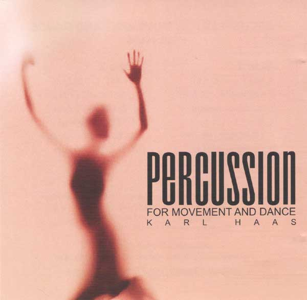 Percussion for Movement and Dance CD by Karl Hass