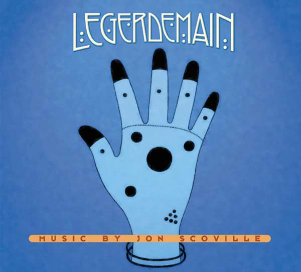 Legerdemain CD cover - by Jon Scoville