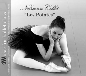 Les Pointes - Ballet CD by Nolwenn Collet