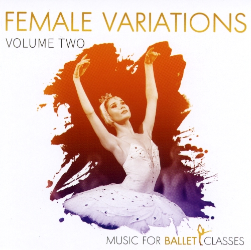 Music for Ballet Classes - Female Variations Vol 2 by Charles Mathews