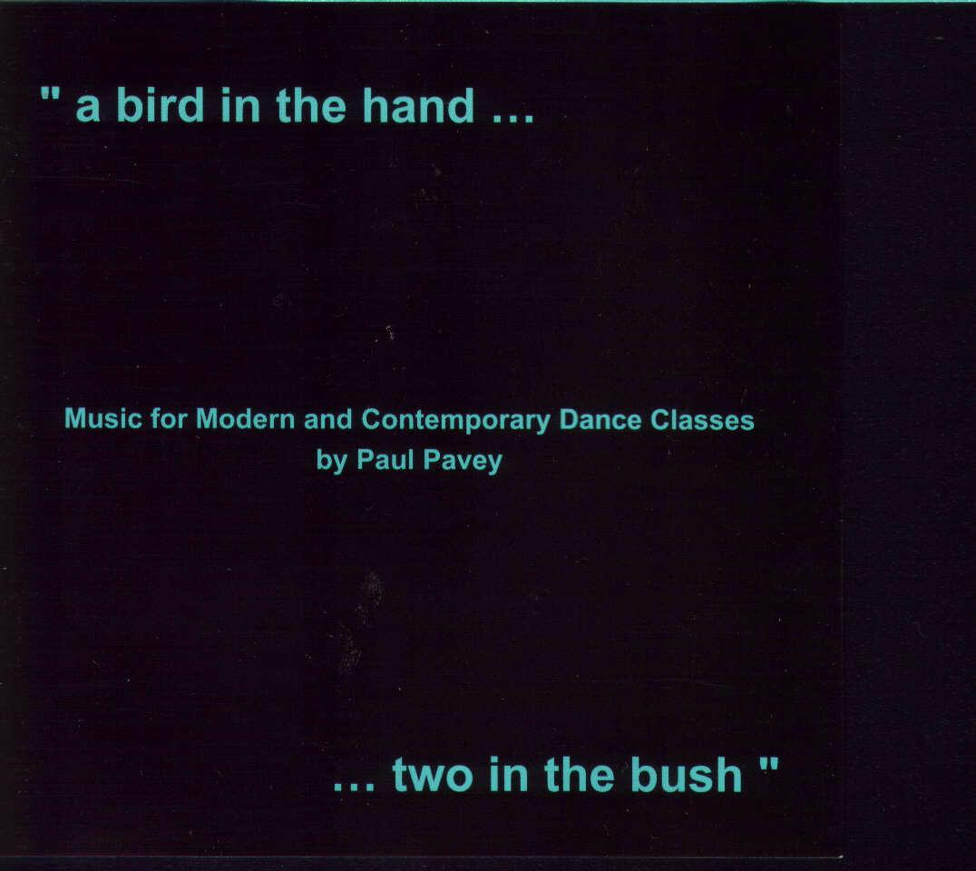 a bird in the hand .... two in the bush CD by Paul Pavey