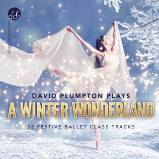 A Winter Wonderland - Ballet Class Music by David Plumpton