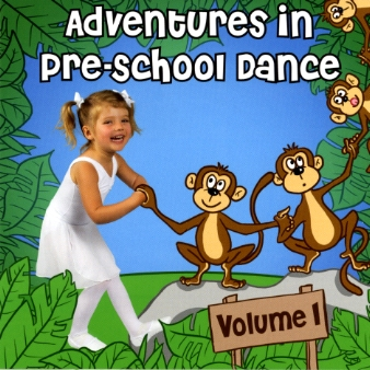 Adventures in Pre-School Dance Volume 1 by Andrew Holdsworth