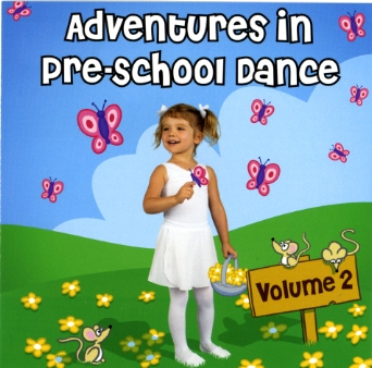 Adventures in Pre-School Dance Volume 2 by Andrew Holdsworth
